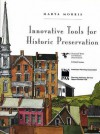 Innovative Tools for Historic Preservation - Marya Morris