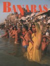 Banaras (Our World in Colour) - Shobita Punja, Pankaj Shah