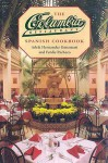 The Columbia Restaurant Spanish Cookbook - Adela Hernandez Gonzmart, Ferdie Pacheco