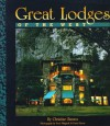 Great Lodges of the West - Christine Barnes