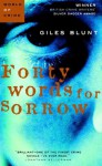 Forty Words for Sorrow - Giles Blunt