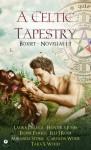 A Celtic Tapestry Boxset - Miranda Stork, Tara S. Wood, Laura DeLuca, Elodie Parkes, Hunter S. Jones, Elle J Rossi, Carolyn Wolfe