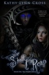 So Shall I Reap (The Unseen Series Book 1) - Kathy-Lynn Cross