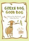 Green Dog, Good Dog - Dominique De Vito