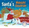 Santa's Midnight Sleighride - Elena Pasquali