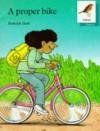 A Proper Bike - Roderick Hunt