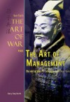 The Art of Management: Sun Tzu's The Art of War for the Management Warrior (Art of War Plus) - Sun Tzu, Gary Gagliardi