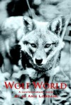 Wolf World - Jo Ann Lordahl