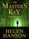 The Masters' Key: A Masters CIA Thriller - Book 2 (The Masters CIA Thriller Series) (Volume 2) - Helen Hanson