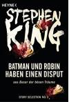 Batman und Robin haben einen Disput: Story aus Basar der bösen Träume (Story Selection 3) - Julian Haefs, Stephen King