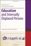 Education and Internally Displaced Persons - Christine Smith, Alan Smith