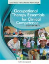 Occupational Therapy Essentials for Clinical Competence - Karen Jacobs, Nancy MacRae, Karen Sladyk