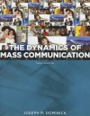 The Dynamics of Mass Communication: Media in Transition - Joseph R. Dominick
