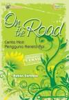 Lebah Cerdas On The Road: Cerita Hati Pengguna Kereta Api - Baban Sarbana