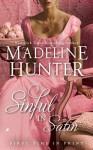 Sinful in Satin - Madeline Hunter