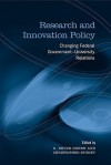 Research and Innovation Policy: Changing Federal Government-University Relations - G.Bruce Doern, Christopher Stoney