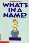 What's In A Name? - Dani Kollin, Brian Watt