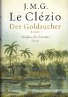 Der Goldsucher - Jean-Marie Gustave Le Clézio