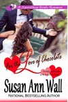 For the Love of Chocolate (Superstitious Brides Book 2) - Susan Ann Wall
