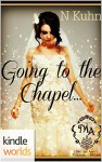 Melody Anne's Billionaire Universe: Going to the Chapel (Kindle Worlds Novella) (The Colter Family Book 1) - N Kuhn