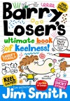 Barry Loser's Ultimate Book of Keelness! - Jim Smith