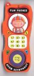 Fun Phones: Adam Astronaut (Fun Phones) - Ben Cort