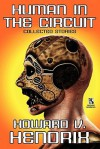 Human in the Circuit: Collected Stories / Perception of Death: Collected Stories (Wildside Double #15) - Howard V. Hendrix
