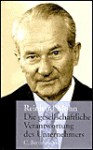 Die gesellschaftliche Verantwortung des Unternehmers - Reinhard Mohn