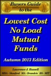 Buyer's Guide to the Lowest Cost No Load Mutual Funds - Lawrence Russell