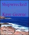 Shipwreck - Kaye George