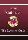 Statistics: GCSE: The Revision Guide - Richard Parsons