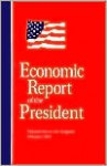 Economic Report of the President - Claitors Publishing Division, Council of Economic Advisors