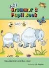 Jolly Grammar 2 Pupil Book - Sara Wernham