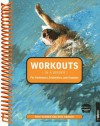 Workouts in a Binder for Swimmers, Triathletes, and Coaches - Nick Hansen, Eric Hansen, Gale Bernhardt