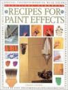 Recipes for Paint Effects (Practical Handbooks (Lorenz)) - Sacha Cohen