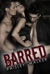 Barred - Paisley Walker