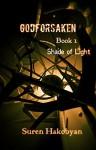 Godforsaken: Book 1 (Shade of Light) - Suren Hakobyan
