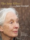 The Jane Effect: Celebrating Jane Goodall - Dale Peterson, Marc Bekoff