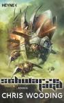Schwarze Jagd: Roman (German Edition) - Chris Wooding