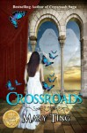 Crossroads - Mary Ting