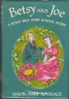 Betsy and Joe: A Betsy-Tacy High School Story (Betsy-Tacy #8) - Maud Hart Lovelace, Vera Neville