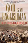 God Is an Englishman - R.F. Delderfield