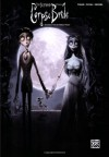 Corpse Bride- Selections From The Motion Picture - Piano/Vocal/Chords - Danny Elfman