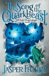Song of the Quarkbeast, The: The Chronicles of Kazam, Book 2 - Jasper Fforde