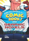 Encyclopedia of Comic Books and Graphic Novels, 2-Volume Set - M. Keith Booker