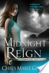 Midnight Reign - Chris Marie Green