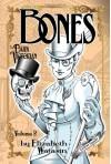 The Dark Victorian: Bones (Volume 2) - Elizabeth Watasin