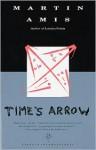 Time's Arrow - Martin Amis