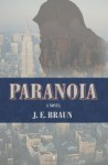 Paranoia - J.E. Braun