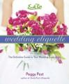 Emily Post's Wedding Etiquette - Peggy Post